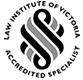 Law Institute of Victoria - Accredited Specialist
